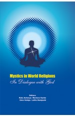 MYSTICS IN WORLD RELIGIONS : IN DIALOGUE WITH GOD