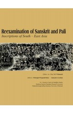 RE-EXAMINATION OF SANSKRIT AND PALI : INSCRIPTIONS OF SOUTH-EAST ASIA