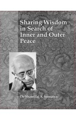 SHARING WISDOM IN SEARCH OF INNER AND OUTER PEACE