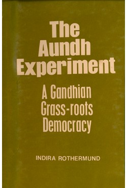 THE AUNDH EXPERIMENT : A GANDHIAN GRASS-ROOTS DEMOCRACY
