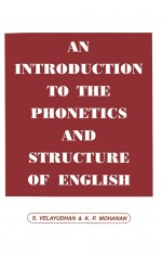 AN INTRODUCTION TO THE PHONETICS & STRUCTURE OF ENGLISH