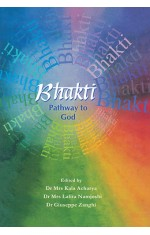 BHAKTI : PATHWAY TO GOD