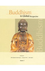 BUDDHISM IN GLOBAL PERSPECTIVE - VOL.I & II
