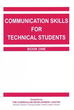 COMMUNICATION SKILLS FOR TECHNICAL STUDENTS - BOOK I