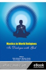 MYSTICS IN WORLD RELIGIONS : IN DIALOGUE WITH GOD (eBook)