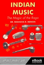 INDIAN MUSIC : THE MAGIC OF THE RAGA (eBook)