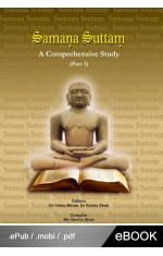 SAMANA SUTTAM : A COMPREHENSIVE STUDY - PART 1 (eBook)
