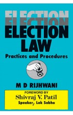 ELECTION LAW : PRACTICES AND PROCEDURES
