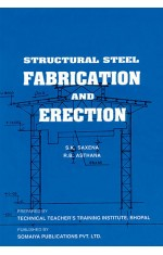 STRUCTURAL STEEL : FABRICATION AND ERECTION