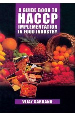 A GUIDE BOOK TO HACCP : IMPLEMENTATION IN FOOD INDUSTRY
