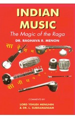 INDIAN MUSIC : THE MAGIC OF THE RAGA