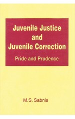 JUVENILE JUSTICE AND JUVENILE CORRECTION