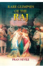 RARE GLIMPSES OF THE RAJ
