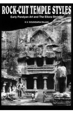 ROCK-CUT TEMPLE STYLES : EARLY PANDYAN ART AND THE ELLORA SHRINES