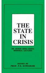THE STATE IN CRISIS : DR. MOHAN SINHA MEHTA MEMORIAL LECTURERS