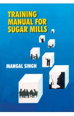 TRAINING MANUAL FOR SUGAR MILLS